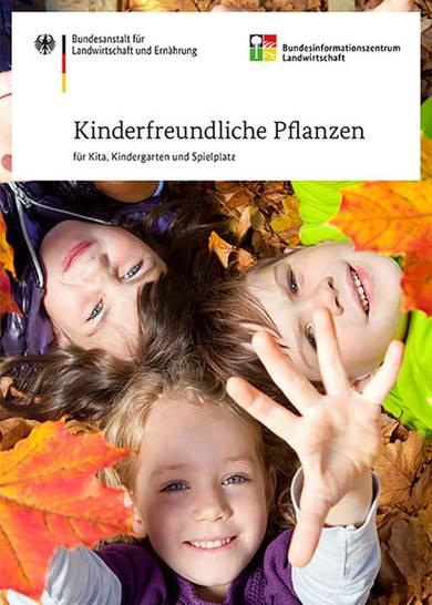 BZL-Broschüre stellt kinderfreundliche Pflanzen vor