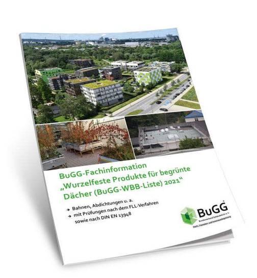 """Aktuelle Liste veröffentlicht: BuGG-Fachinformation """"Wurzelfeste Produkte für begrünte Dächer 2021"""""""
