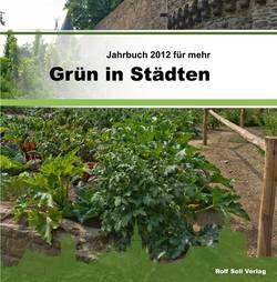 Jahrbuch Grün in Städten 2012/2013