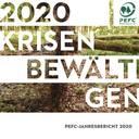 """PEFC Deutschland veröffentlicht Jahresbericht 2020: """"Krisen bewältigen"""""""