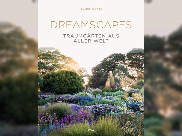 Dreamscapes – Traumgärten aus aller Welt