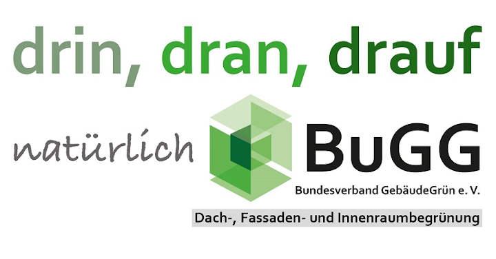 Bundesverband GebäudeGrün e.V. (BuGG) lädt zum Mitmachen ein