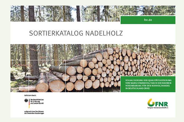 Sortierkatalog für Nadelstammholz nach RVR erscheint im Printformat